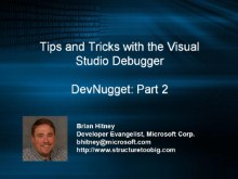 DevNugget - Debugging Tips and Tricks Part 2