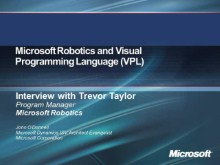 Talking about Microsoft Robotics and VPL with Trevor Taylor
