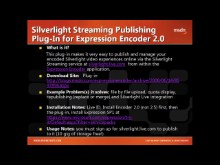 Tool Shed Tooltip #1: Expression Encoder Plug-in to Silverlight Live, from Episode 1