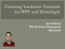 Creating Lookless Controls for WPF and Silverlight