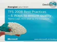 TFS 2008 Best Practices – 6 ways to ensure quality