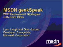 geekSpeak Recording - WCF Deployment Strategies with Keith Elder