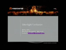 Silverlight FireStarter (Part 1 of 9): Event Kick Off