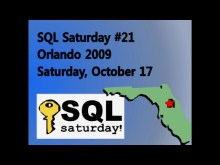 SQL Saturday 21 - Orlando - October 2009