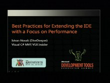 VSX202: Best Practices for Extending the IDE with a Focus on Performance