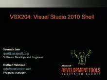VSX204: Learning How to Leverage the Visual Studio 2010 Shell (Isolated and Integrated Mode)