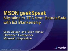 geekSpeak Recording - Migrating to Team Foundation Server from Visual SourceSafe
