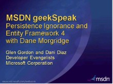 geekSpeak Recording - Persistence Ignorance and Entity Framework 4 with Dane Morgridge