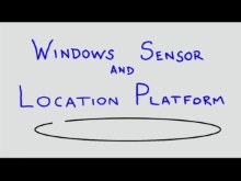 Why Develop on Windows 7 ? - Sensor and Location based service