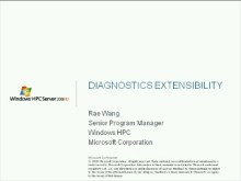 LM Webcast: Windows HPC V3 (or Windows HPC Server 2008 R2) Diagnostics Extensibility