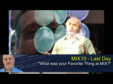 Pete at MIX10: Your Favorite Things at MIX
