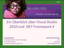 BigDays 2010 DevTrack 1 Session 1: Visual Studio 2010 und .NET 4.0