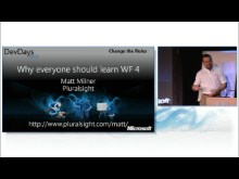 Why Everyone Should Learn WF4 by Matt Milner