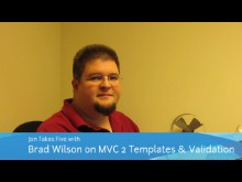 Jon Takes Five with Brad Wilson on MVC 2 Templating & Validation