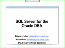 SQLShorts: SQL Server for the Oracle DBA (K Kohrs/M Wilmot)