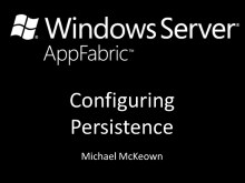 endpoint.tv - Configuring Windows Server AppFabric Persistence