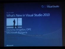 DevDays 2010: What is new in Visual Studio 2010 - Doncho Angelov