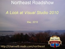 Northeast Roadshow: A Look at Visual Studio 2010