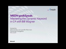 geekSpeak Recording - Mastering the Dynamic keyword in C# with Bill Wagner