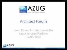 Architect Forum: Event Driven Cloud Architectures