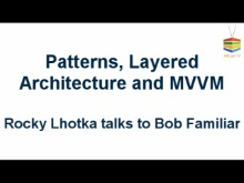 ARCast.TV - Rocky Lhotka on Patterns, Architecture and MVVM