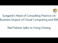 ARCast.TV - Neil Palmer of Sungard on the Business Impact of Cloud Computing and RIA