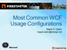 Windows Communication Foundation (WCF) Firestarter (Part 2 of 5): Most Common WCF Usage Configurations
