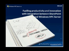 MSDN Webcast: Fuelling productivity and innovation with integration between SharePoint and Windows HPC Server