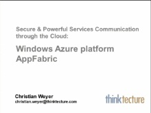 SACVIE 2010: Secure & powerful services communication through the Cloud: Windows Azure platform AppFabric