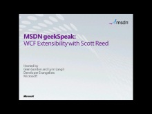 geekSpeak Recording - WCF Extensibility with Scott Reed