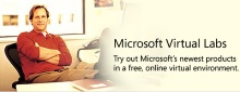 Microsoft Virtual Labs -- try out new products for FREEEEE!