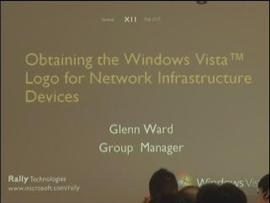 Windows Rally Technologies Seminar: Obtaining the Windows Vista Logo for Network Infrastructure Devi