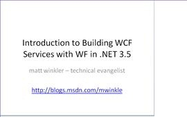 Introduction to Workflow Services (building WCF Services with WF)