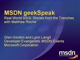 geekSpeak recording - Real World SQL Server Integration Services with Matthew Roche