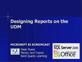 Business Intelligence #10a: Designing Reports on the UDM