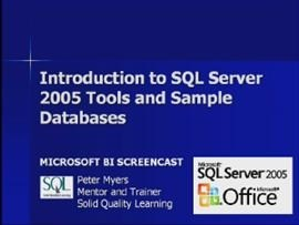 Business Intelligence #01b: Introduction to SQL Server 2005 Tools and Sample Databases