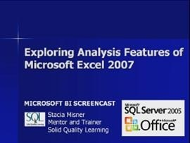 Business Intelligence #10b: Exploring Analysis Features of Microsoft Excel 2007