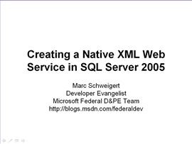 Creating a Native XML Web Service in SQL Server 2005