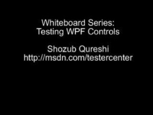 Testing Windows Presentation Foundation Controls (WPF)