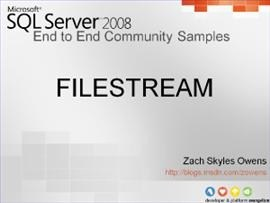 SQL Server 2008 – FILESTREAM, WPF and HTTP