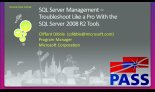 SQL Server Management: Troubleshoot Like a Pro with the Microsoft SQL Server 2008 R2 Tools
