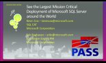 See the Largest Mission Critical Deployment of Microsoft SQL Server around the World