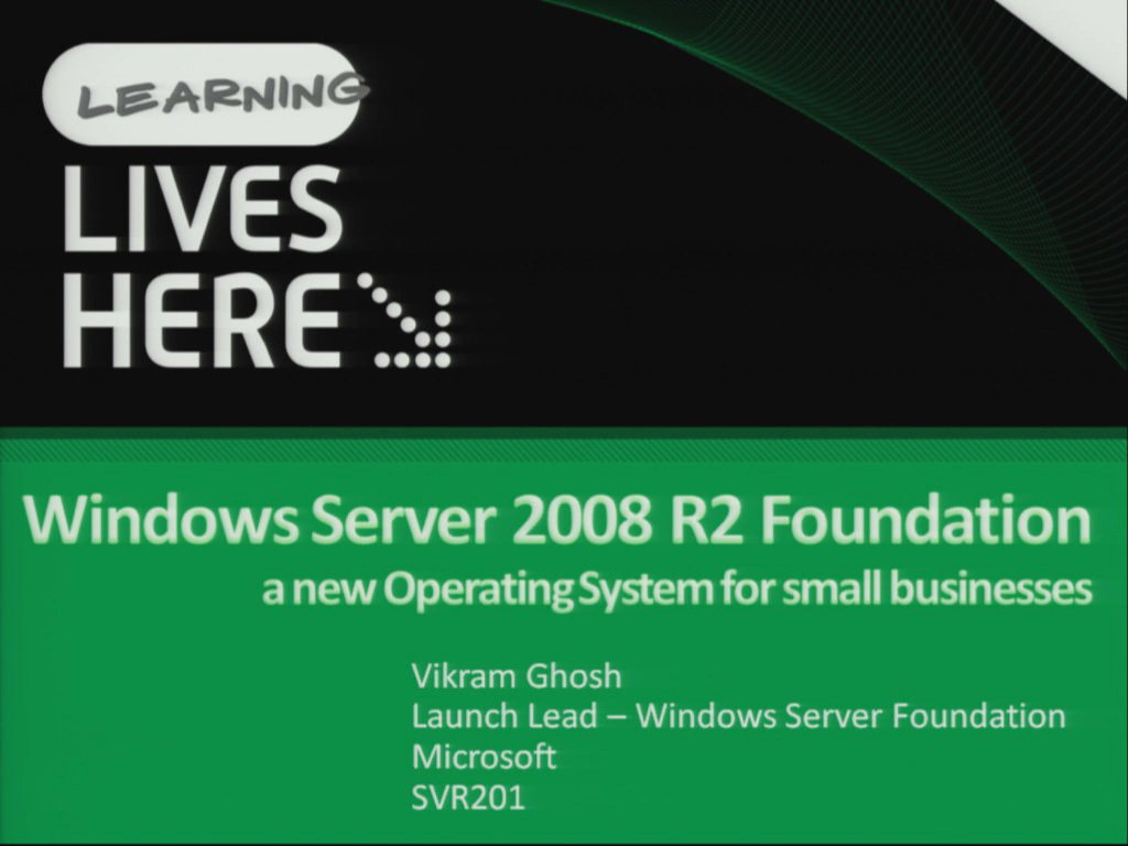 Windows Server 2008 R2 Foundation: A New Server Operating System Exclusively for Small Businesses