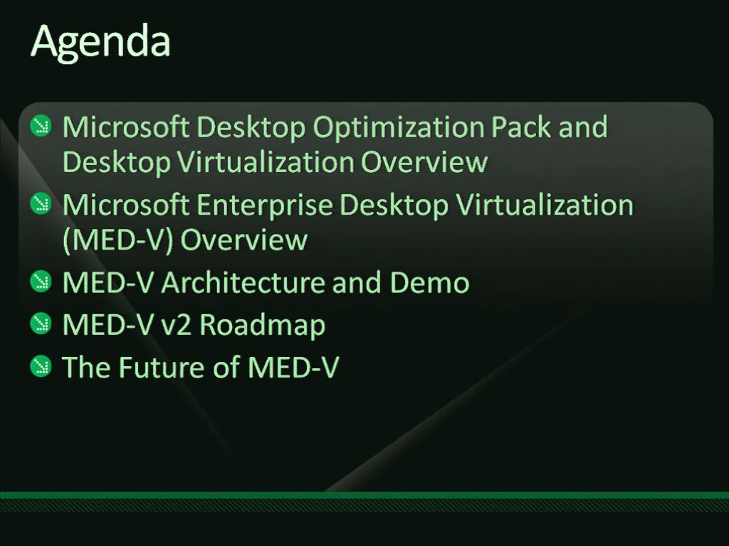 Microsoft Desktop Optimization Pack: Microsoft Enterprise Desktop Virtualization