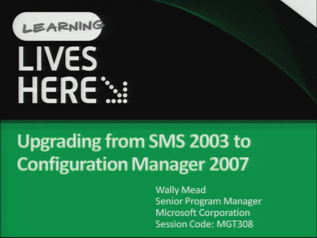 Upgrading from Microsoft Systems Management Server (SMS) 2003 to Configuration Manager 2007