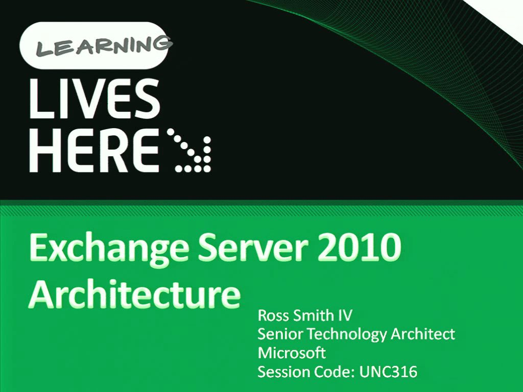 Microsoft Exchange Server 2010 Architecture