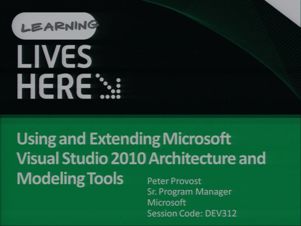 Using and Extending Microsoft Visual Studio 2010 Architecture and Modeling Tools