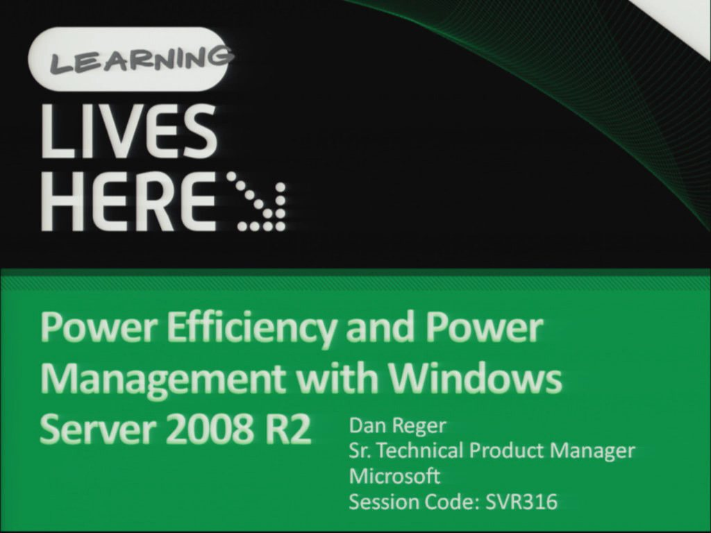 Power Efficiency and Power Management with Windows Server 2008 R2