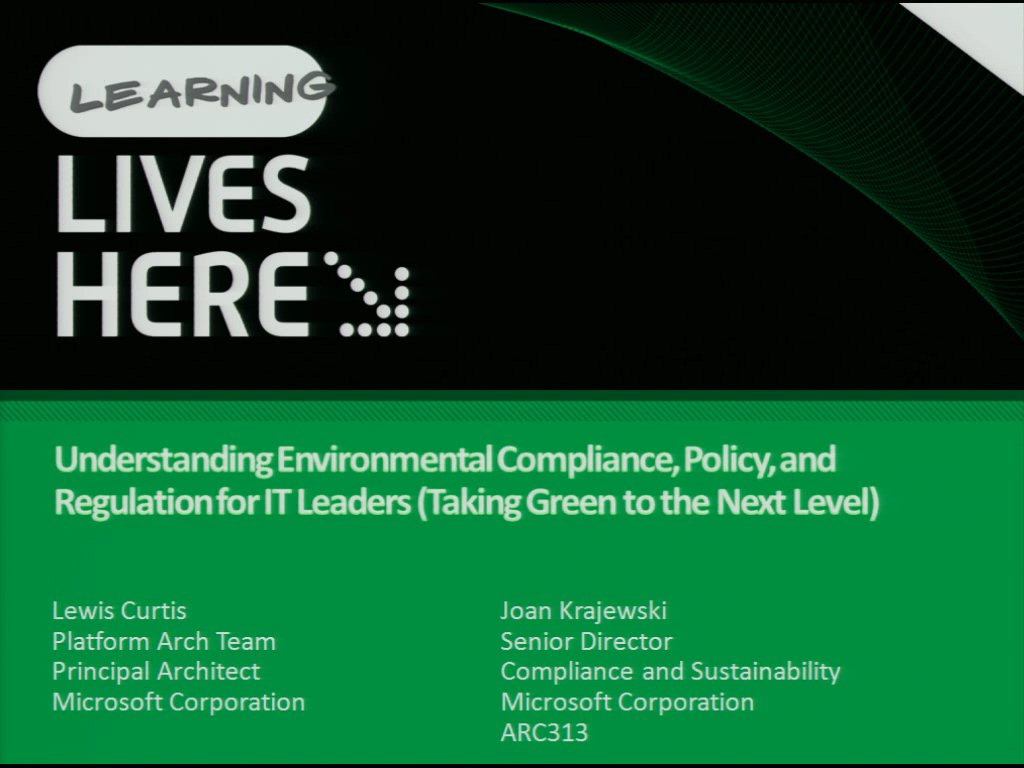 Understanding Environmental Compliance, Policy, and Regulation for IT Leaders (Taking Green to the Next Level)