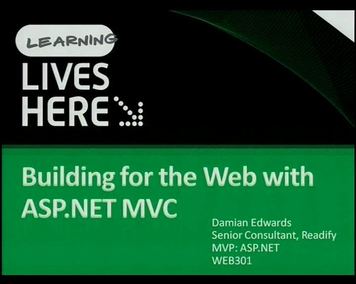 ASP.NET MVC: Building for the web (and even mobile) with ASP.NET MVC